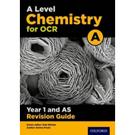 OCR A Level Chemistry A Year 1 Revision Guide (BOK)