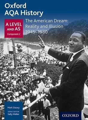 Oxford AQA History for A Level: The American Dream: Reality (BOK)