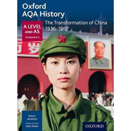 Oxford AQA History for A Level: The Transformation of China (BOK)