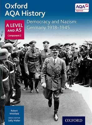 Oxford AQA History for A Level: Democracy and Nazism: German (BOK)