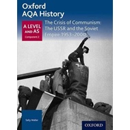 Oxford AQA History for A Level: The Crisis of Communism: The (BOK)