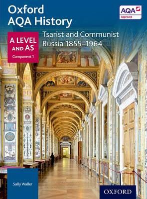 Oxford AQA History for A Level: Tsarist and Communist Russia (BOK)