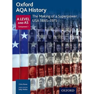 Oxford AQA History for A Level: The Making of a Superpower: (BOK)