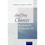 Oxford Student Texts: The Merchant's Tale (BOK)