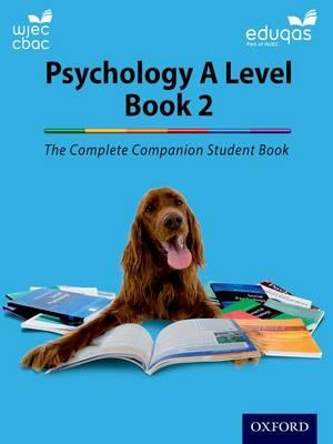 Complete Companions for WJEC and Eduqas Year 2 A Level Psych (BOK)