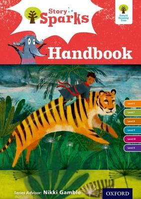 Oxford Reading Tree Story Sparks: Oxford Levels 6-11: Handbo (BOK)
