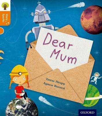 Oxford Reading Tree Story Sparks: Oxford Level 6: Dear Mum (BOK)