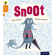 Oxford Reading Tree Story Sparks: Oxford Level 6: Snoot (BOK)