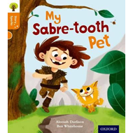 Oxford Reading Tree Story Sparks: Oxford Level 6: My Sabre-T (BOK)