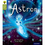 Oxford Reading Tree Story Sparks: Oxford Level 7: Astron (BOK)