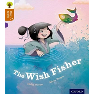 Oxford Reading Tree Story Sparks: Oxford Level 8: The Wish F (BOK)