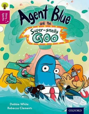 Oxford Reading Tree Story Sparks: Oxford Level 10: Agent Blu (BOK)