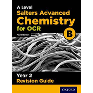 OCR A Level Salters' Advanced Chemistry Year 2 Revision Guid (BOK)