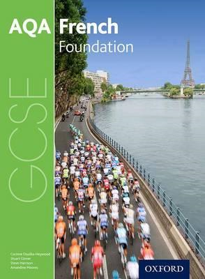 AQA GCSE French: Foundation Student Book (BOK)