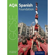 AQA GCSE Spanish: Foundation Student Book (BOK)
