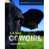 Oxford Playscripts: Cowgirl (BOK)