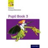 Nelson Comprehension: Year 3/Primary 4: Pupil Book 3 (BOK)