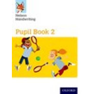 Nelson Handwriting: Year 2/Primary 3: Pupil Book 2 (BOK)