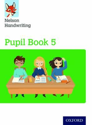 Nelson Handwriting: Year 5/Primary 6: Pupil Book 5 (BOK)