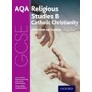 GCSE Religious Studies for AQA B: Catholic Christianity with (BOK)