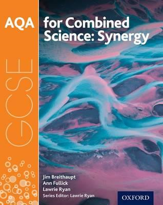 AQA GCSE Combined Science (Synergy) Student Book (BOK)