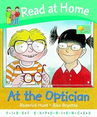 Read at Home: First Experiences: at the Optician (BOK)