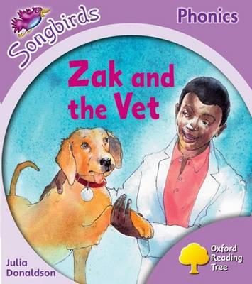 Oxford Reading Tree: Level 1 - Songbirds: Zak and the Vet (BOK)