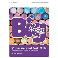 Big Writing: Writing Voice & Basic Skills (BOK)
