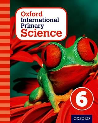 Oxford International Primary Science: Stage 6: Age 10-11: St (BOK)