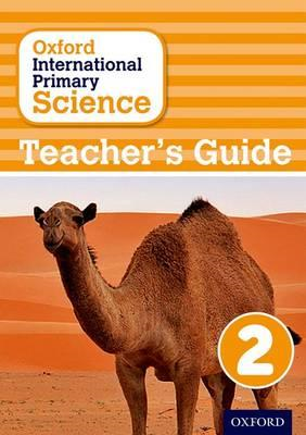 Oxford International Primary Science: Stage 2: Age 6-7: Teac (BOK)