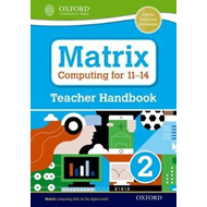 Matrix Computing for 11-14: Teacher Handbook 2 (BOK)
