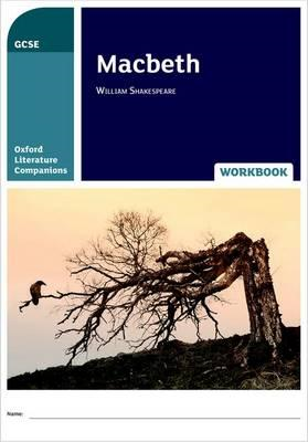 Oxford Literature Companions: Macbeth Workbook (BOK)