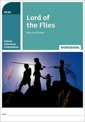 Oxford Literature Companions: Lord of the Flies Workbook (BOK)