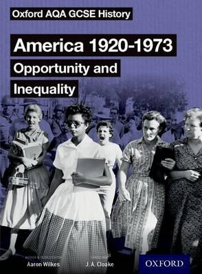 Oxford AQA GCSE History: America 1920-1973: Opportunity and (BOK)