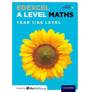 Edexcel A Level Maths: Year 1 / AS Student Book (BOK)