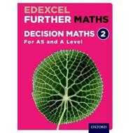 Edexcel Further Maths: Decision Maths 2 Student Book (AS and (BOK)
