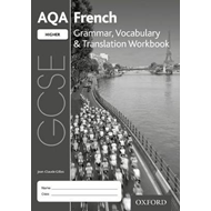 AQA GCSE French: Higher: Grammar, Vocabulary & Translation W (BOK)