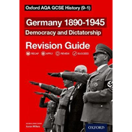 Oxford AQA GCSE History: Germany 1890-1945 Democracy and Dic (BOK)