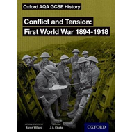 Oxford AQA GCSE History: Conflict and Tension First World Wa (BOK)