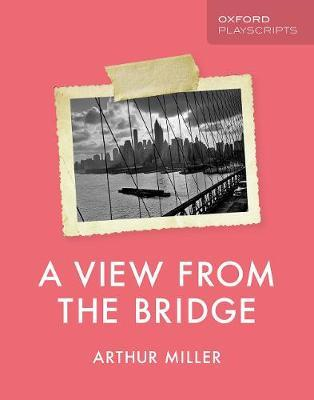 Oxford Playscripts: A View from the Bridge (BOK)