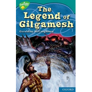 Oxford Reading Tree: Level 16: Treetops Myths and Legends: The Legend of Gilgamesh (BOK)