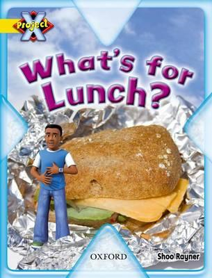 Project X: Food: What's for Lunch? (BOK)