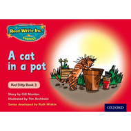 Read Write Inc. Phonics: Red Ditty Book 3 a Cat in a Pot (BOK)
