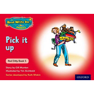 Read Write Inc. Phonics: Red Ditty Book 5 Pick it Up (BOK)
