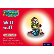 Read Write Inc. Phonics: Red Ditty Book 6 Wuff Wuff (BOK)