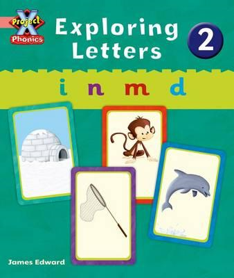 Project X: Phonics Pink: Exploring Letters 2 (BOK)