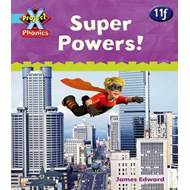 Project X: Phonics Blue: 11f Super Powers! (BOK)