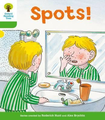 Oxford Reading Tree: Level 2: More Stories A: Spots! (BOK)