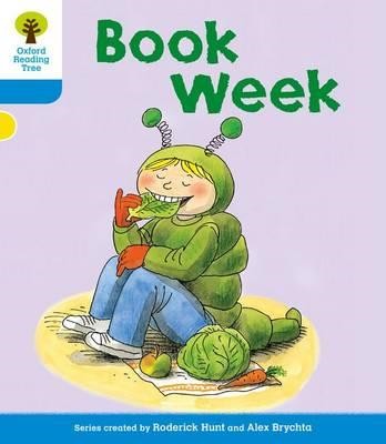 Oxford Reading Tree: Level 3: More Stories B: Book Week (BOK)