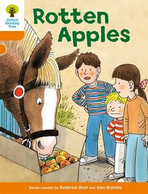 Oxford Reading Tree: Level 6: More Stories A: Rotten Apples (BOK)